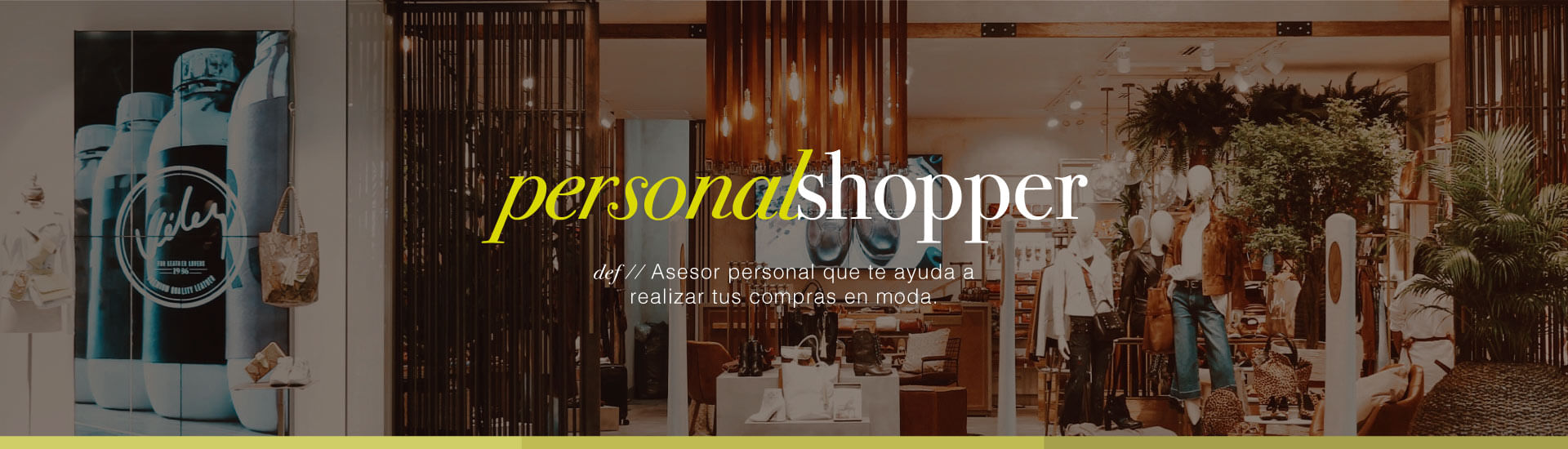Personal Shopper Velez